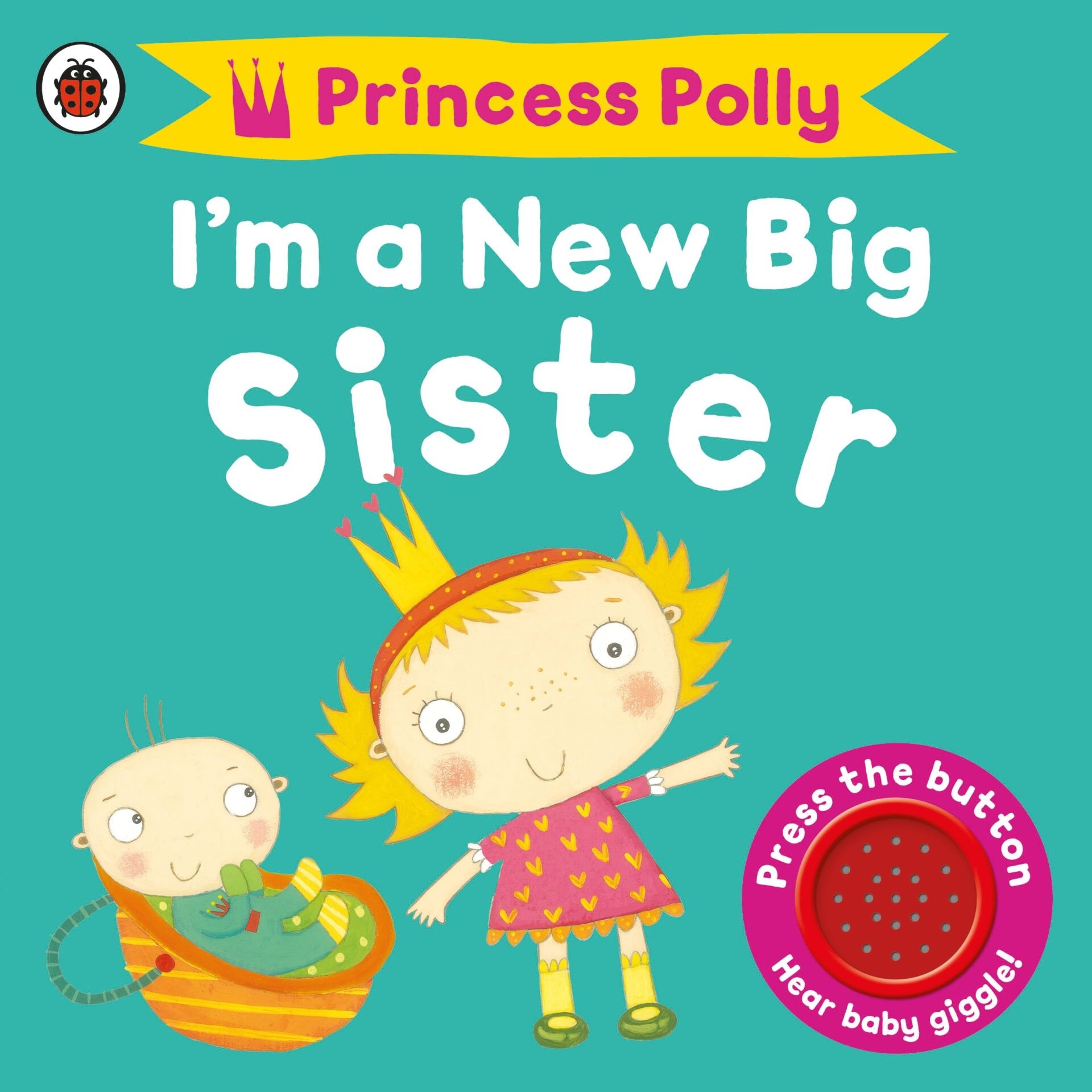 Princess Polly Im a new big sister book for 3 year old kids